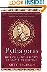 Pythagoras: His Lives and the Legacy...