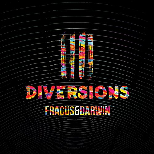 Fracus And Darwin-Diversions-CD-FLAC-2015-MAHOU Download