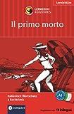 Il primo morto (Compact Lernkrimi). Italienisch Grundwortschatz - Niveau A1