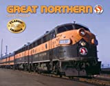 Great Northern 2013 Calendar