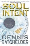 Soul Intent (Soul Identity Book 2)