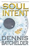Soul Intent (Soul Identity, #2)