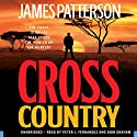 Cross Country Audiobook by James Patterson Narrated by Peter J. Fernandez, Dion Graham