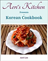 Aeri's Kitchen Presents a Korean Cookbook