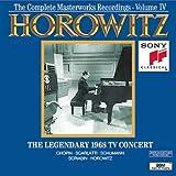 Horowitz: The Legendary 1968 TV Concert (The Complete Masterworks Recordings, Vol. 4)