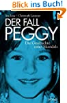 Der Fall Peggy: Die Geschichte eines...