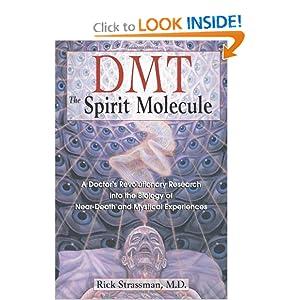 The Spirit Molecule - Rick Strassman