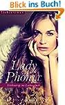 Lady Ph�nix - H�llentrip ins Liebesgl�ck
