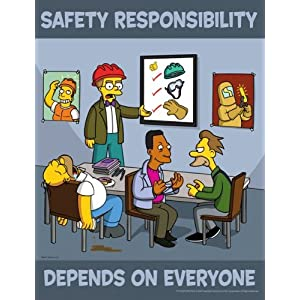 Simpsons Safety Responsibility Poster - Safety Responsibility Depends