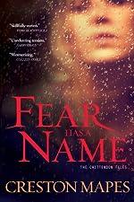 Fear Has a Name: A Novel (The Crittendon Files Book 1)