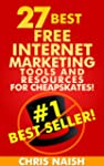 27 Best Free Internet Marketing Tools...