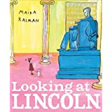 Looking at Lincoln, by Maira Kalman