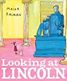 Looking at Lincoln (039924039X) by Kalman, Maira