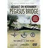 Pegasus Bridge: Assault on Normandy [DVD]by Tim Saunders