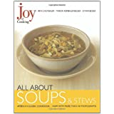 Joy of Cooking: All About Soups and Stews ~ Irma S. Rombauer