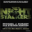 The Night Stalkers (       UNABRIDGED) by Michael J. Durant, Steven Hartov, Lt. Col (Ret) Robert L. Johnson Narrated by Patrick Lawlor