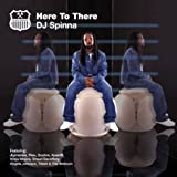 echange, troc DJ Spinna - Here To There
