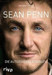 Sean Penn: Die autorisierte Biografie