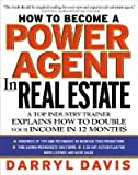 img - for How to Be a Power Agent in Real Estate   [HT BECOME A POWER AGENT IN REA] [Hardcover] book / textbook / text book