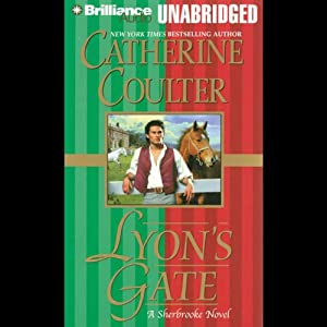 Lyon's Gate: Bride Series, Book 9 | [Catherine Coulter]