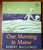 One Morning In Maine (0670050539) by McCloskey, Robert