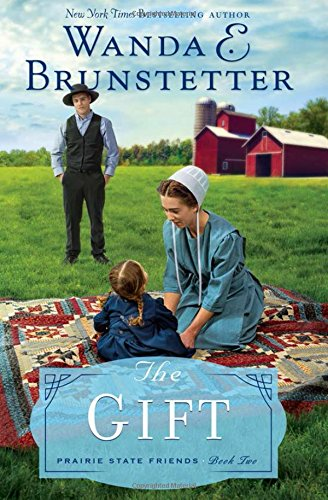 Download The Gift (The Prairie State Friends)