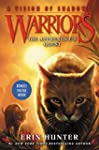 Warriors: A Vision of Shadows #1: The...