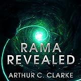 Rama Revealed: Rama Series, Book 4 (Unabridged)