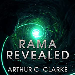 Rama Revealed: Rama Series, Book 4 | [Arthur C. Clarke]