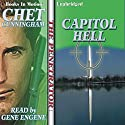 Capitol Hell: The Penetrator Series, Book 3 (       UNABRIDGED) by Chet Cunningham Narrated by Gene Engene