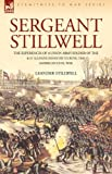 Leander Stillwell Sergeant Stillwell: The Experiences of a Union Army Soldier of the 61st Illinois Infantry During the American Civil War
