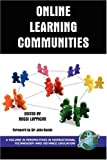 Online Learning Communities (PB) (Perspectives in Instructional Technology & Distance Education)