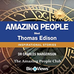 Meet Thomas Edison: Inspirational Stories | [Charles Margerison]