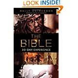 "The Bible TV Series 30-Day Experience Guidebook: Based on the Epic TV Miniseries ""The Bible"""