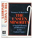 img - for The unseen minority: A social history of blindness in America book / textbook / text book