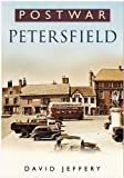 Postwar Petersfield (0750941308) by Jeffery, David