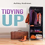 img - for Tidying Up: The Life Changing Magic behind Organizing, Decluttering, and Cleaning book / textbook / text book