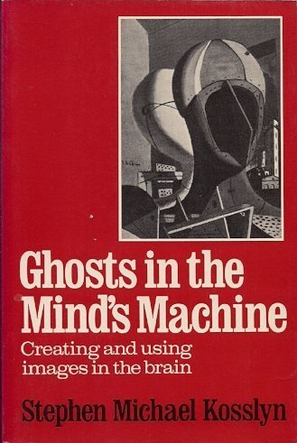 Ghost's in the Mind's Machine