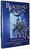 img - for Reaching for the Crown book / textbook / text book