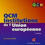 echange, troc Jean-Claude Zarka - QCM Institutions de l'Union européenne
