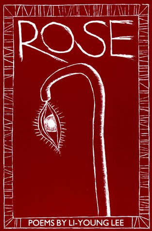 Rose (New Poets of America Series), LI-YOUNG LEE