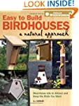 Easy to Build Birdhouses - A Natural...