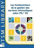 Les fondamentaux d'ITIL ® V3