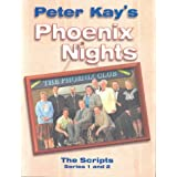 Phoenix Nights: The Scriptsby Peter Kay