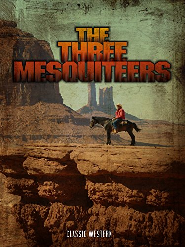The Three Mesquiteers: Classic Western