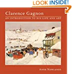 Clarence Gagnon: An Introduction to H...