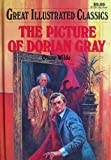 The Picture of Dorian Gray (Great Illustrated Classics)