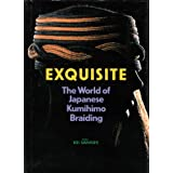 Exquisite: World of Japanese Kumihimo Braidingby Keijo Sahashi