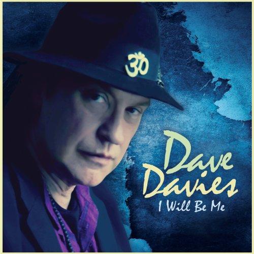 Dave Davies - I Will Be Me - Zortam Music