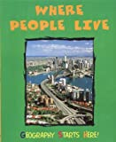 Where People Live (Geography Starts Here!) (0750241578) by Royston, Angela